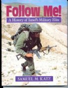Follow Me! A History of Israel's Military Elite